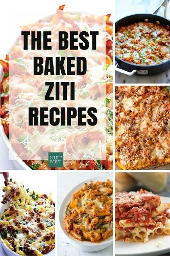 Easy Baked Ziti Recipes That'll Get You Through The Week | HuffPost Life