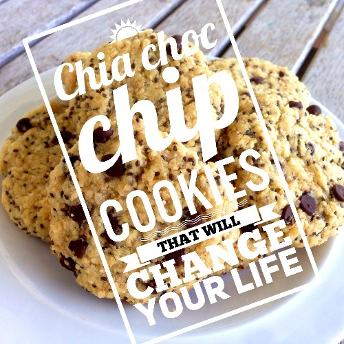 Chia Choc Chip Cookies That Will Change Your Life