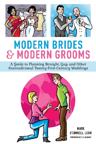 A Fresh Take on Marriage: Excerpt from Modern Brides & Modern Grooms