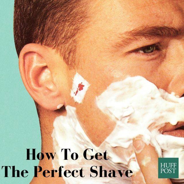 Guys, Here's Everything You Need To Know To Get The Perfect Shave | HuffPost Life