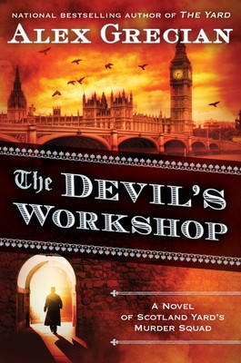Giving the Devil His Due: A Review of Alex Grecian's The Devil's Workshop
