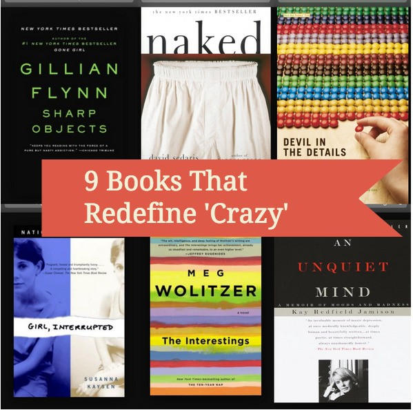 9 Books That Redefine 'Crazy'