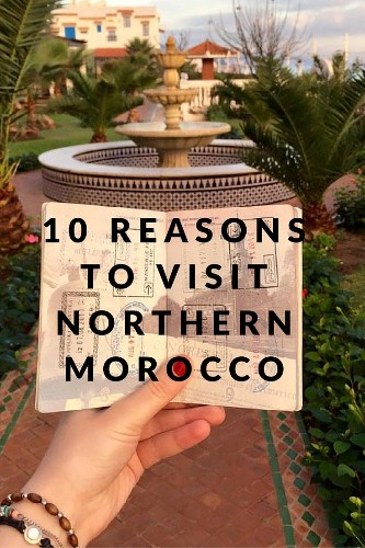 10 Reasons to Visit Northern Morocco