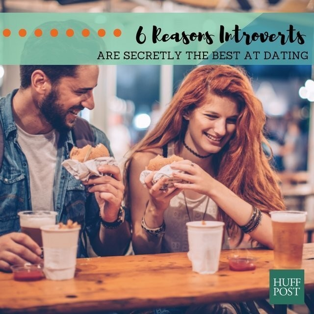 6 Reasons Introverts Are Better At Dating Than Extroverts | HuffPost Life
