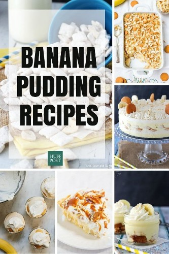 The Banana Pudding Recipes That'll Take You Way Back To Childhood | HuffPost Life