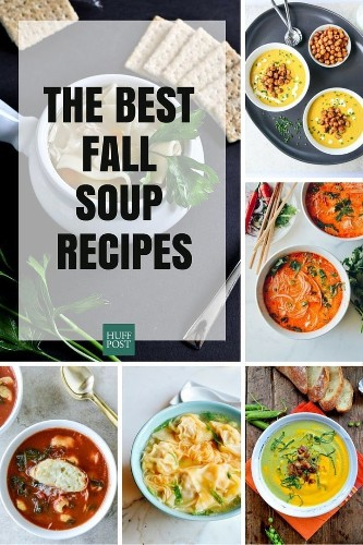 Fall Soup Recipes To Warm You Up On Those Chilly Nights | HuffPost Life