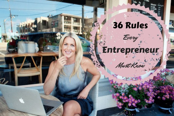 36 Rules Every Entrepreneur Must Know