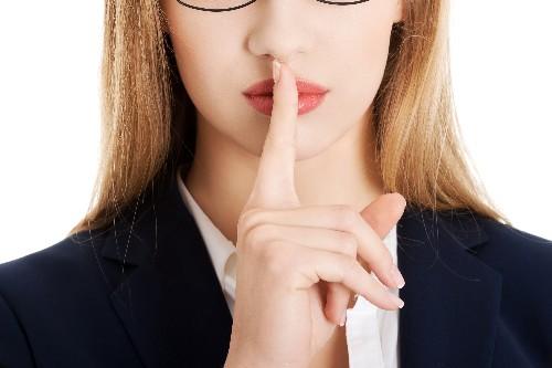 Shh. Don't Tell Anyone!