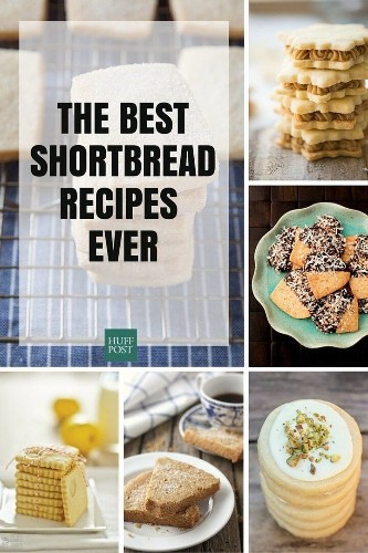 The Best Shortbread Recipes For Holiday Baking | HuffPost Life