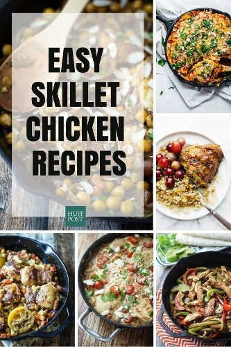 Cast Iron Chicken Recipes That'll Make You Want To Kiss Your Skillet | HuffPost Life
