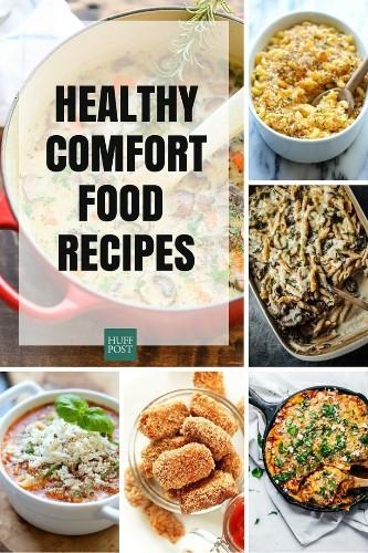 Healthier Comfort Food Recipes
