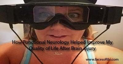 How Functional Neurology Helped Improve My Quality of Life After Brain injury