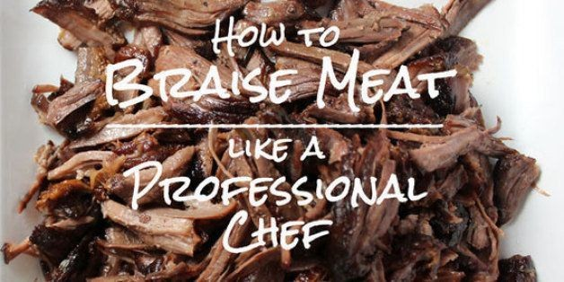 How to Braise Meat Like a Professional Chef