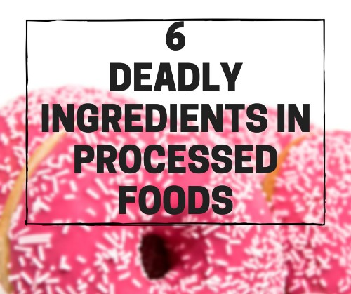 What You Eat Isn't What You Get: The 6 Troubling Ingredients Hiding in Your Food