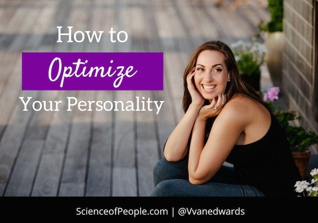 How to Optimize Your Personality