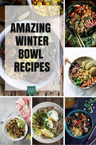 Easy One-Bowl Recipes Are Your Winter Supper Solution | HuffPost Life