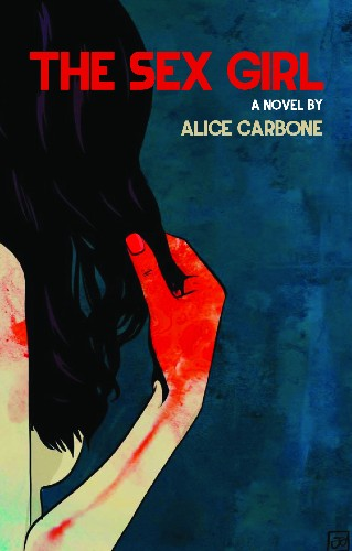 Alice Carbone on Building Community, Writing, Sex, and Getting a Book Deal