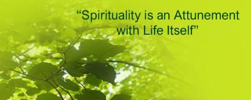 'Spiritual Empathy.' Empathy As A Way of Life... Empathy As A Way Of Being...