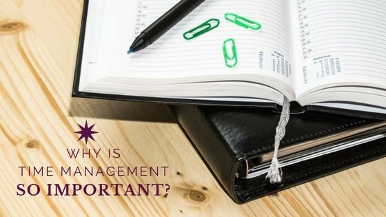Why is Time Management so IMPORTANT?
