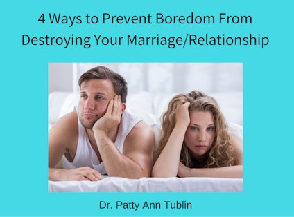 4 Ways to Prevent Boredom From Destroying Your Marriage/Relationship