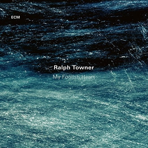"""The Magic of Ralph Towner on """"My Foolish Heart"""""""