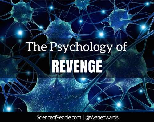 The Psychology of Revenge