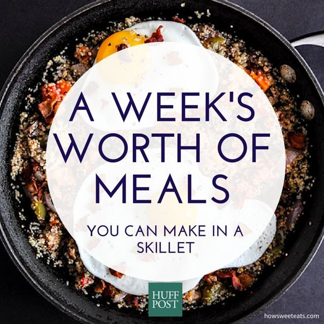 A Week's Worth Of One-Skillet Recipes To Make Your Life Easier | HuffPost Life