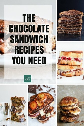 Chocolate Sandwich Recipes, Because You Deserve Them | HuffPost Life