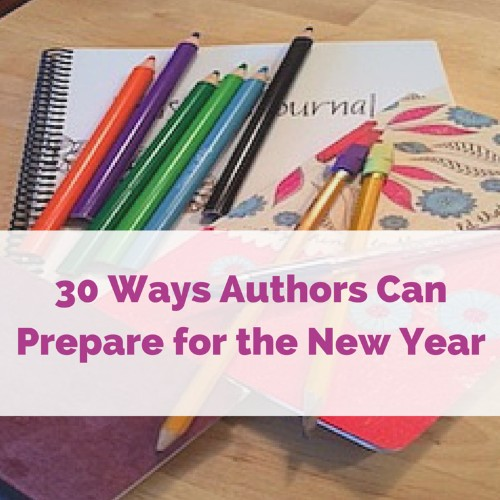 30 Ways Authors Can Prepare for the New Year
