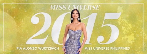 Dear Pia Alonzo Wurtzbach, Miss Universe 2015, Confidently Beautiful, With a Humble Heart