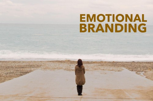 Emotional Branding: 5 Strategies To Get and Keep The Right Customers