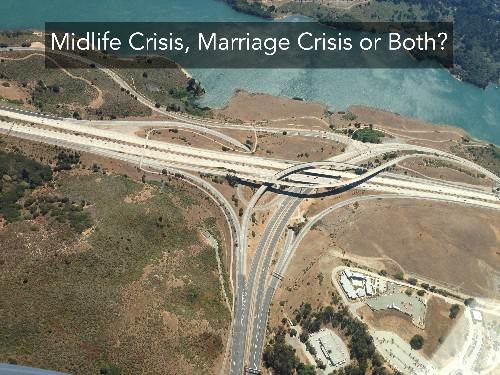 Midlife Crisis, Marriage Crisis Or Both?