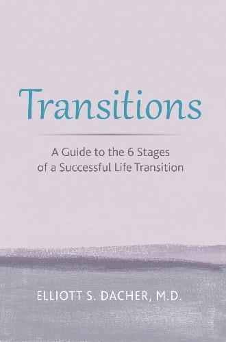 'Transitions: A Guide To The 6 Stages Of A Successful Life Transition': Book Review