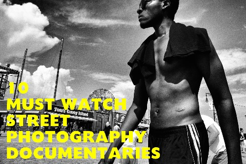 10 Documentary Videos For Street Photography Fans