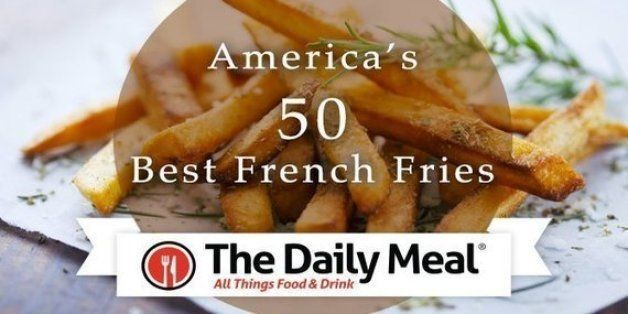 America's 50 Best French Fries | HuffPost Life