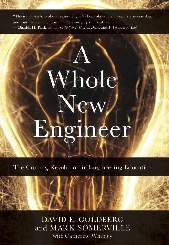 The Making of A Whole New Engineer