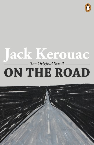 'On the Road': 60th Anniversary of the Beat Literary Classic At Another Time of Encroaching Chaos