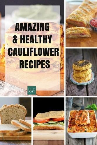 20 Ways To Get In On The Cauliflower Trend