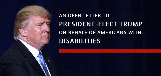 An Open Letter to President-elect Trump on Behalf of Americans with Disabilities