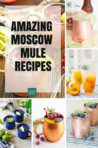 Here Are The Moscow Mule Recipes You've Been Looking For