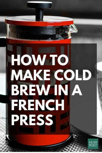 How To Make Cold Brew Coffee With Your French Press, Because You Can!