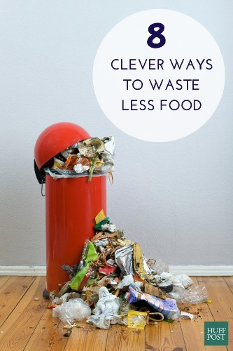 8 Clever Ways To Waste Less Food (And Save More Money)