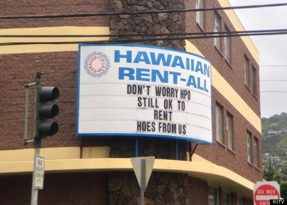 Hawaiian Rent-All's Clever Sign Causes Outrage In Hawaii