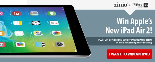 iPhone Life and Zinio Want to Give You a Free iPad Air 2! | iPhoneLife.com