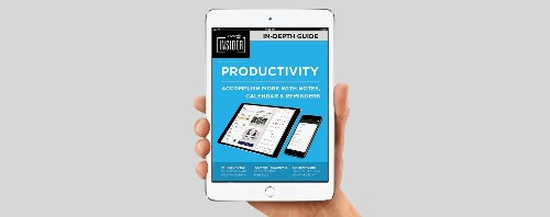 17 Ways to Improve Your Productivity Today with the Notes, Reminders, and Calendar Apps