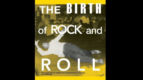 'The Birth of Rock and Roll': Book of found photos tells vivid history