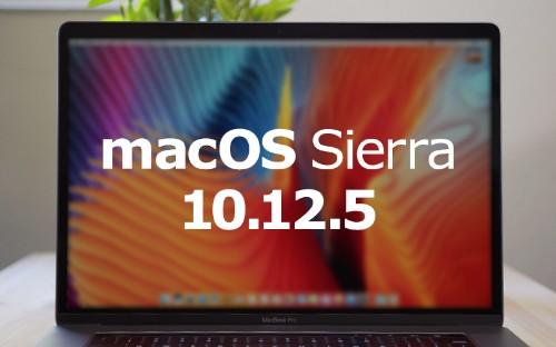 Apple Releases macOS Sierra 10.12.5 With Headphones Audio Fix and Enhanced Mac App Store Compatibility