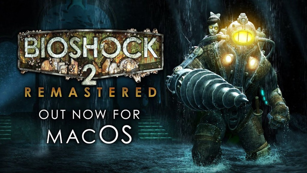 'Bioshock 2 Remastered' Launches on macOS