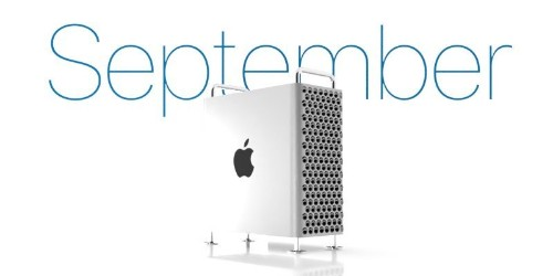 Apple Says New Mac Pro and Pro Display XDR Are Coming in September [Updated]