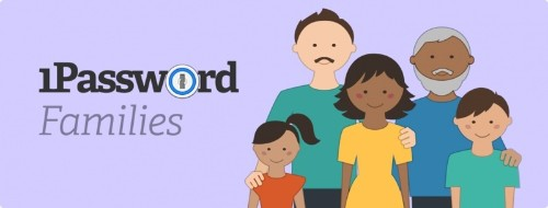 '1Password for Families' Gives Up to 5 Users 1Password Access for $5 Per Month